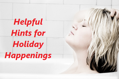 Helpful Hints for Holiday Happenings